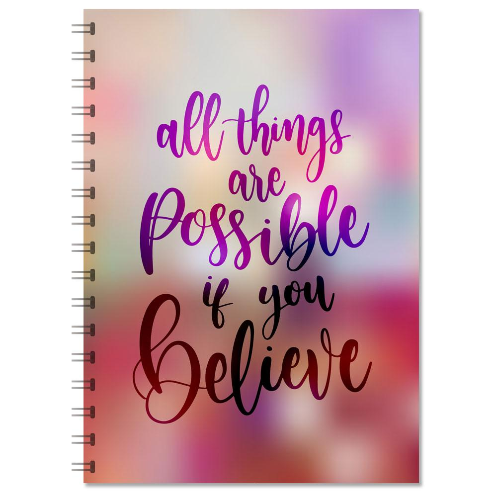 "Motivational Notebook - ""All Things Are Possible If You Believe"" (NB303)"