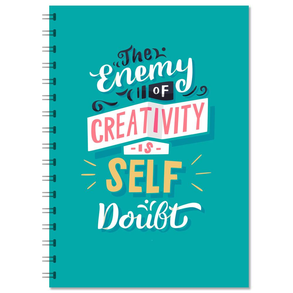 "Motivational Notebook - ""The Enemy Of Creativity Is Self Doubt"" (NB305)"