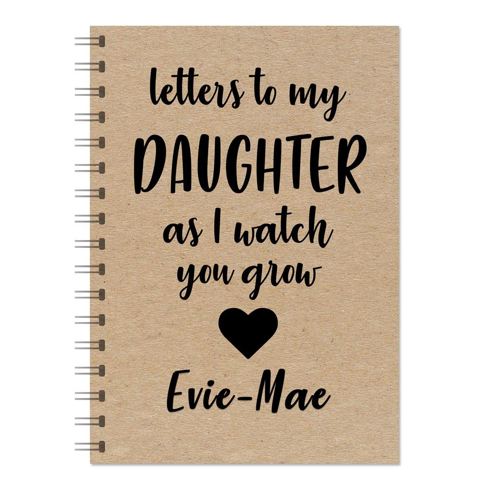 """Letters To My Daughter As I Watch You Grow"" Journal"